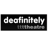 2002: Foundation of Deafinitely Theatre Company (UK)