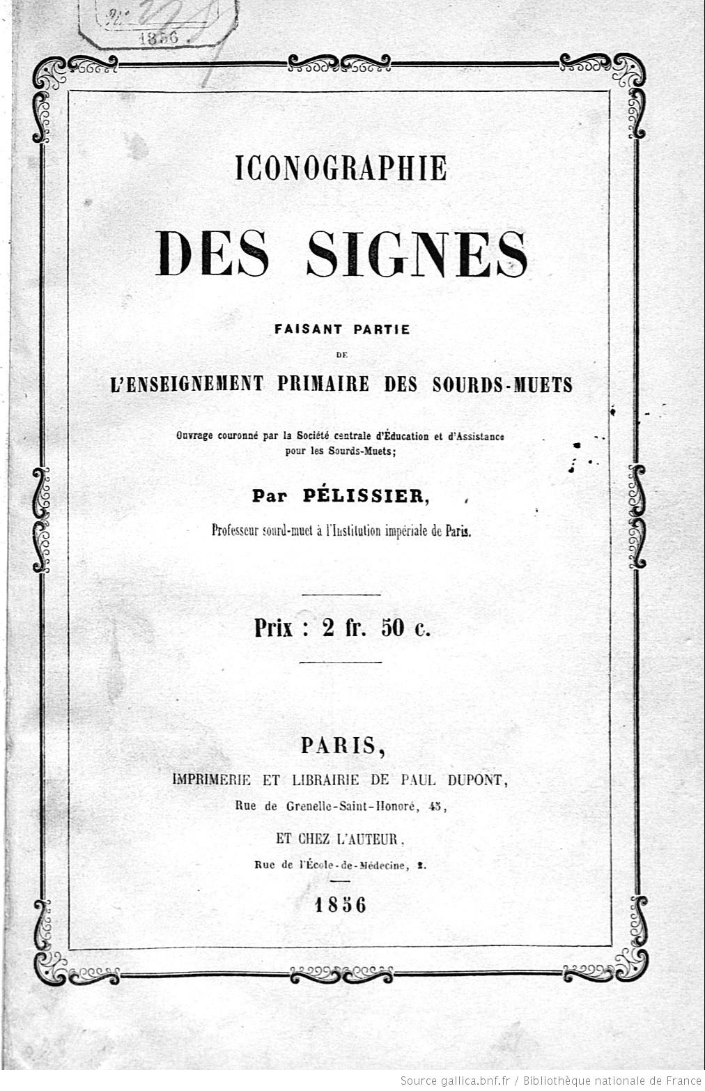 1856: Publication of Iconography des Signes, by Pélissier